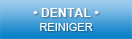 Dental Reiniger